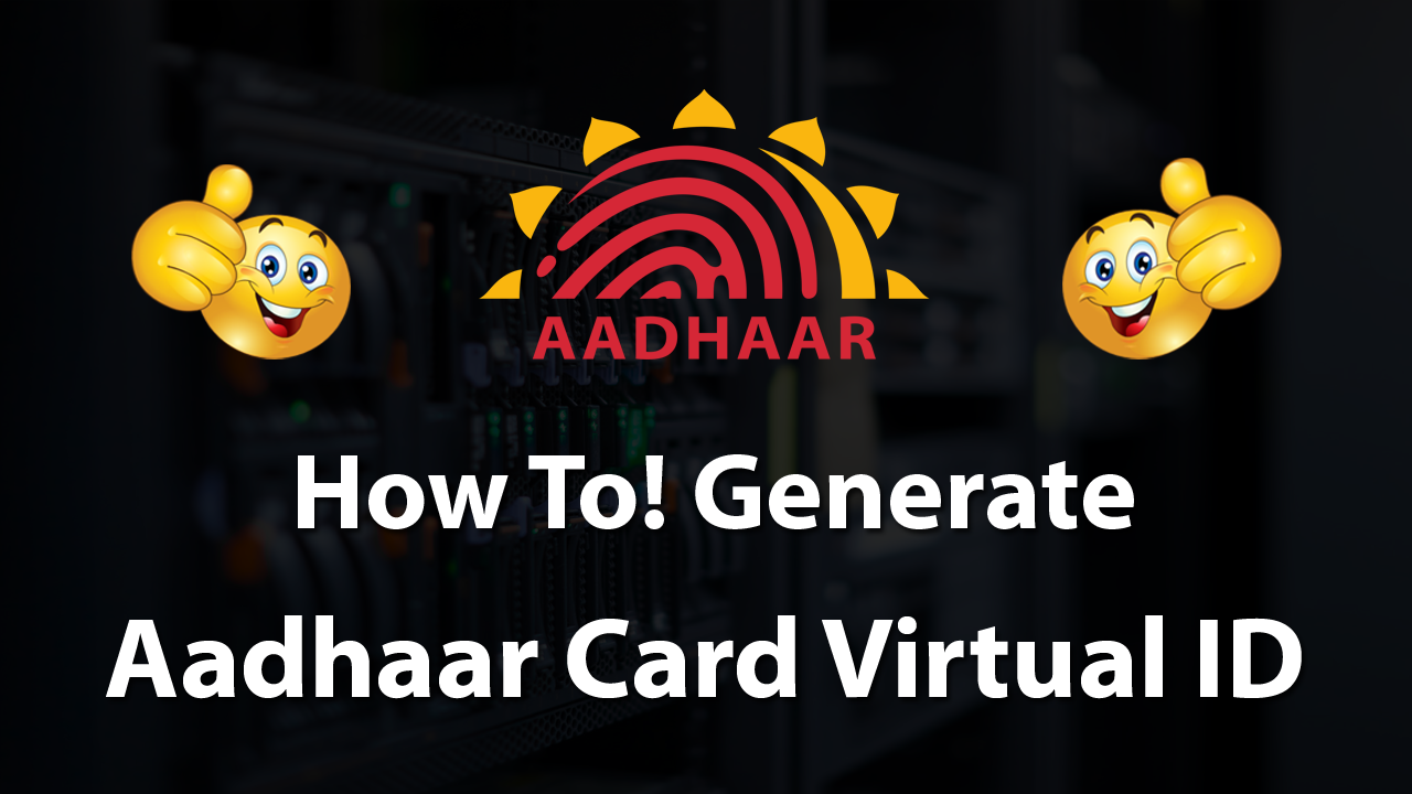 How To Generate Aadhaar Card VID(Virtual ID) Online