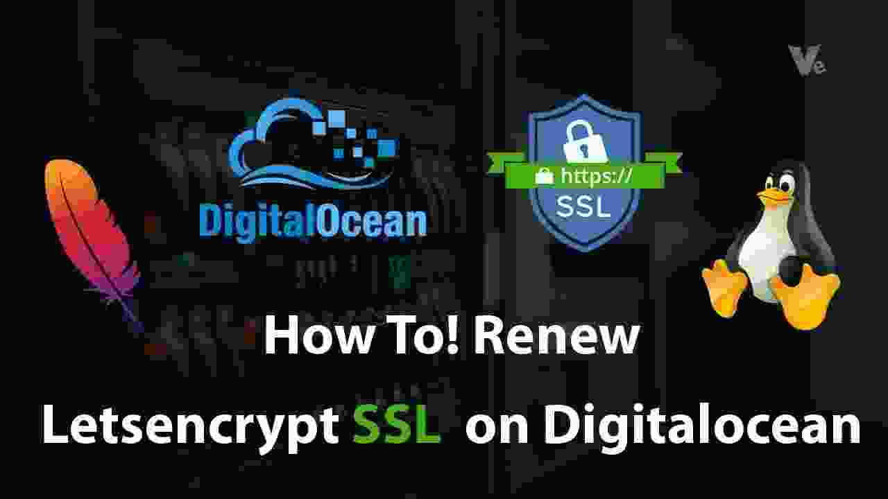 How To Renew Letsencrypt SSL Certificate on DigitalOcean