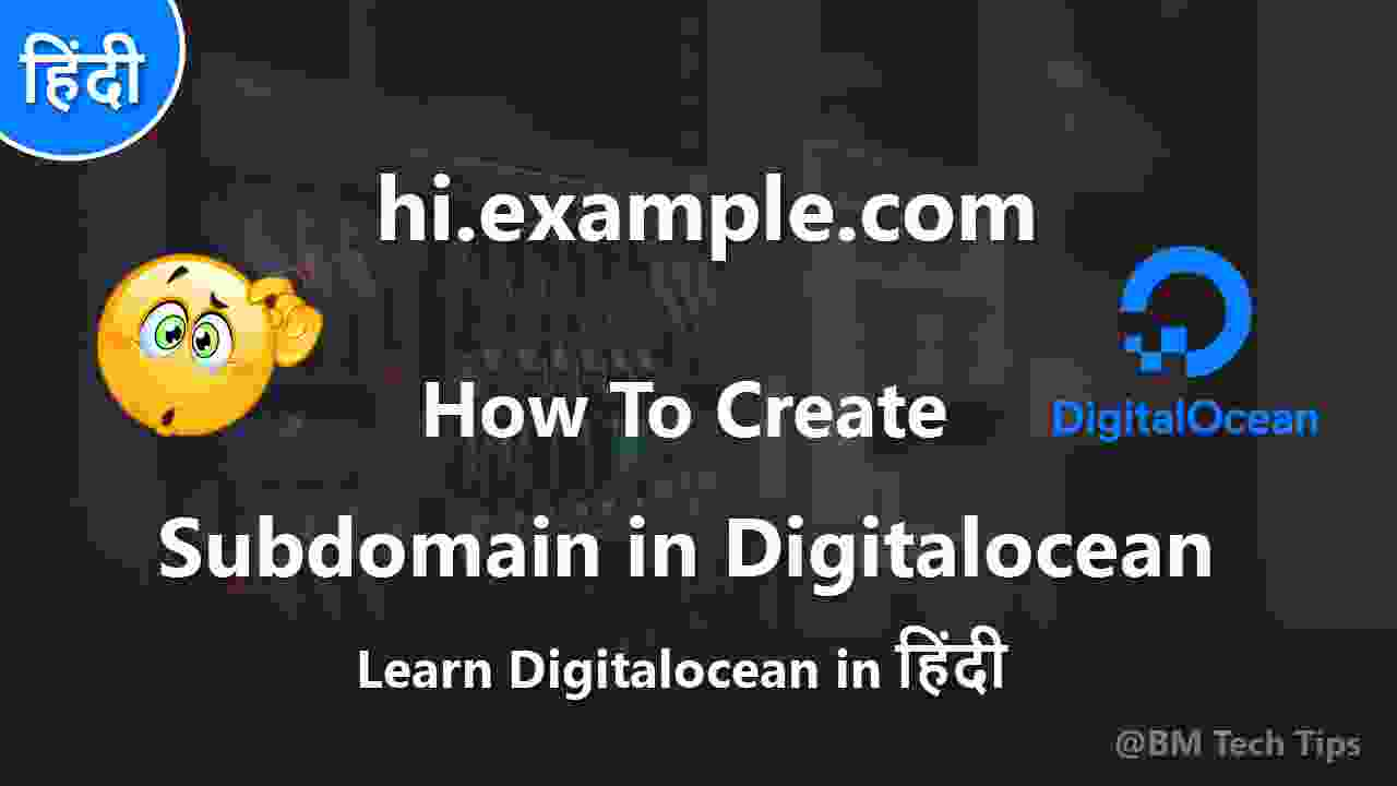 How To Create Subdomain in Digitalocean in Hindi