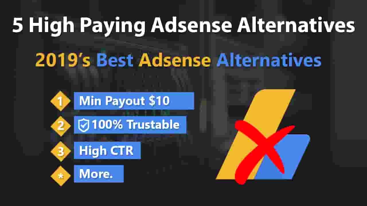 2019's Top 5 Google Adsense Alternatives