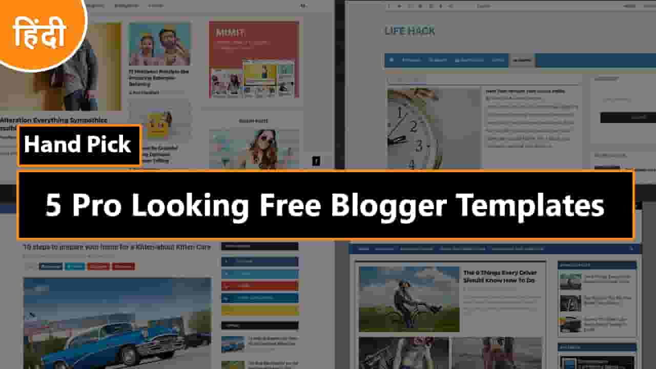 Top 5 High Quality Adsense Friendly Free Blogger Templates 2019