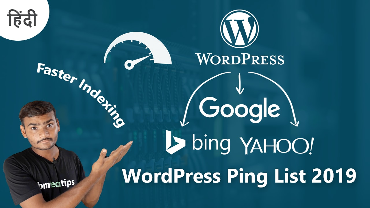 WordPress Ping List for Faster Indexing Of New Post 2019
