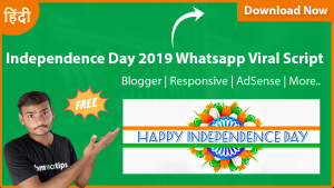 independence day,independence day viral script,independence day 2019,blogger,free download