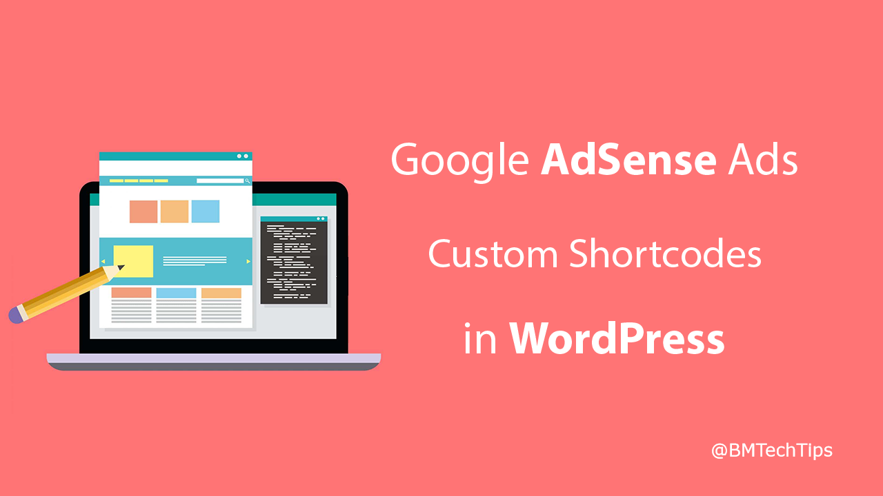 How To Create AdSense Ads Custom Shortcodes in WordPress